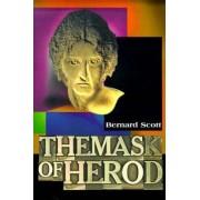 The Mask of Herod by Bernard Brandon Scott