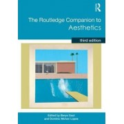 The Routledge Companion to Aesthetics by Dominic Lopes