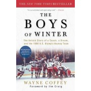 Boys of Winter by Wayne Coffey