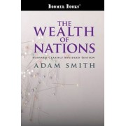 The Wealth of Nations Abridged by Adam Smith