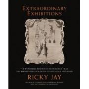 Extraordinary Exhibitions by Ricky Jay