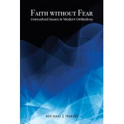 Faith Without Fear by Michael J. Harris