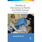 Models of Democracy in Nordic and Baltic Europe by Nicholas Aylott