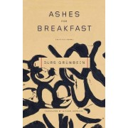 Ashes for Breakfast by Durs Gr