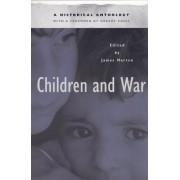 Children and War by James Marten