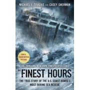 The Finest Hours: The True Story of the U.S. Coast Guard's Most Daring Sea Rescue by Michael J. Tougias