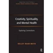 Creativity, spirituality and mental health by Kelley Raab Mayo