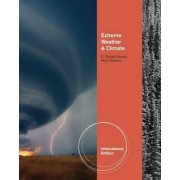 Extreme Weather and Climate by C. Donald Ahrens