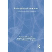 The Francophone Literatures by M. H. Offord