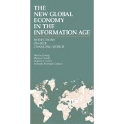 The New Global Economy in the Information Age by Manuel Castells