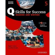 Q Skills for Success: Level 5: Reading & Writing Student Book with IQ Online by Nigel Caplan