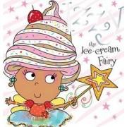 Izzy the Ice-Cream Fairy Story Book by Tim Bugbird