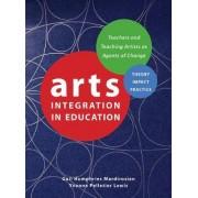 Arts Integration in Education by Gail Humphries Mardirosian