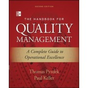 The Handbook for Quality Management by Thomas Pyzdek