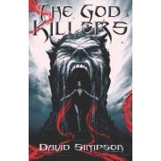 The God Killers by David Simpson