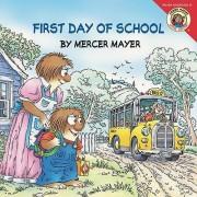 Little Critter: First Day of School by Mercer Mayer