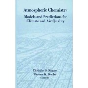 Atmospheric Chemistry by C.S. Sloane
