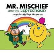 Mr. Mischief and the Leprechaun by Adam Hargreaves