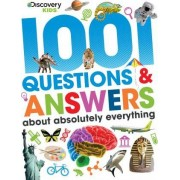 Discovery Kids 1001 Questions & Answers about Absolutely Everything by Parragon Books Ltd