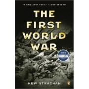The First World War by Professor of International Relations Hew Strachan