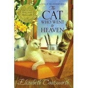The Cat Who Went To Heaven by Elizabeth Coatsworth