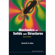 The Mechanics of Solids and Structures by David W. A. Rees
