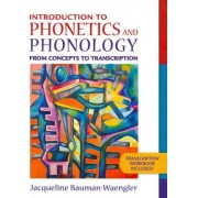 Introduction to Phonetics and Phonology by Jacqueline Bauman-Waengler