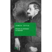Portret Al Artistului La Tinerete - James Joyce