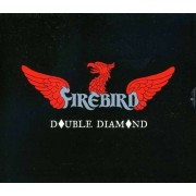 Firebird - Double Diamond (0803341331792) (1 CD)