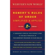Webster's New World Robert's Rules of Order Simplified and Applied by Robert McConnell Productions