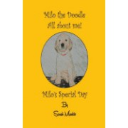 Milo's Special Day: Milo the Doodle - All about Me!