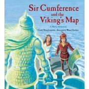 Sir Cumference and the Viking's Map by Creator Cindy Neuschwander