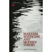 Marxism, Mysticism and Modern Theory by Suke Wolton