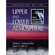 Chemistry of the Upper and Lower Atmosphere by Barbara J. Finlayson-Pitts