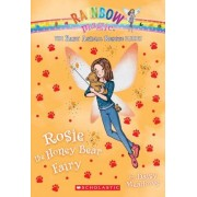Rosie the Honey Bear Fairy (the Baby Animal Rescue Faires #6) by Daisy Meadows
