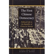 The First Chinese Democracy by Linda Chao