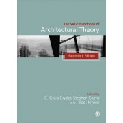 The Sage Handbook of Architectural Theory by Greig Crysler
