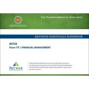 ACCA Approved - F9 Financial Management by Becker Professional Education Ltd