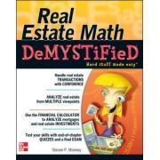 Real Estate Math Demystified by Steven P. Mooney