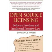 Open Source Licensing by Lawrence Rosen