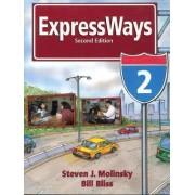 Expressways: bk. 2 by Steven J. Molinsky
