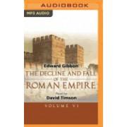 The Decline and Fall of the Roman Empire, Volume VI