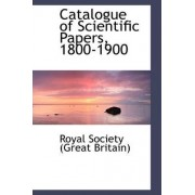 Catalogue of Scientific Papers, 1800-1900 by Royal Society Library of Great Britain