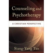 Counseling and Psychotherapy by Siang-Yang Tan