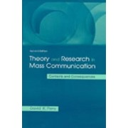 Theory and Research in Mass Communication by David K. Perry