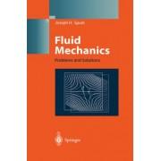 Fluid Mechanics by Joseph H. Spurk