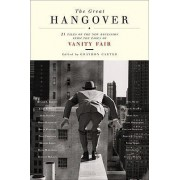 The Great Hangover by Graydon Carter