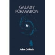 Galaxy Formation by John Gribbin