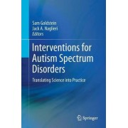 Interventions for Autism Spectrum Disorders by Sam Goldstein