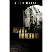 Death in Bordeaux by Allan Massie